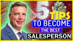 5 Tips To Become The Best Salesperson