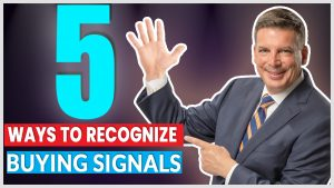 5 Ways To Recognize Buying Signals