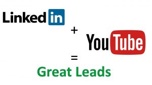 LinkedIn and Youtube for Lead Generation