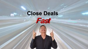 How to Close Sales Deals Fast