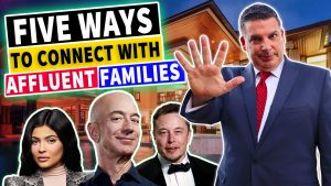 Five Ways To Connect With Affluent Clients