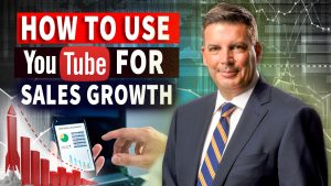 How To Use YouTube For Sales Growth