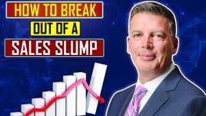 How to Break Out of a Sales Slump