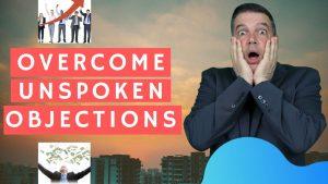 Overcome Unspoken Objections