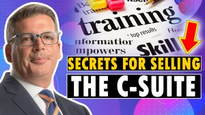 Secrets for Selling to the C-Suite 2