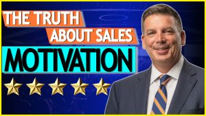 The Truth About Sales Motivation