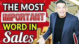 Most Important Word In Sales