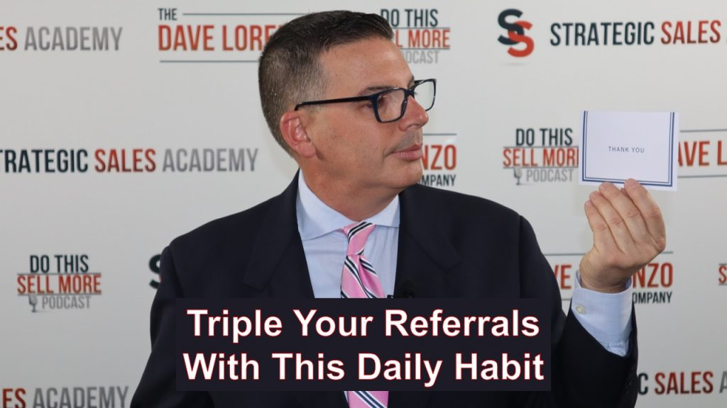 Triple Your Referrals With This Daily Habit