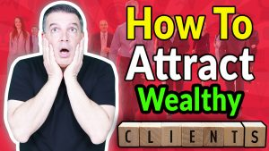 Attract Affluent Clients
